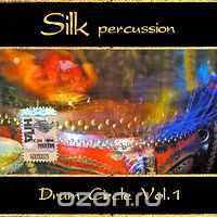 Silk Percussion. Drum Circle. Vol. 1