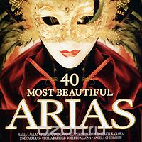40 Most Beautiful Arias (2 CD)
